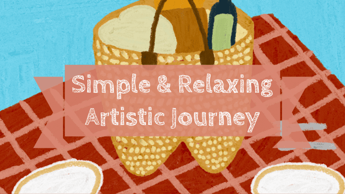 Simple & Relaxing Artistic Journey